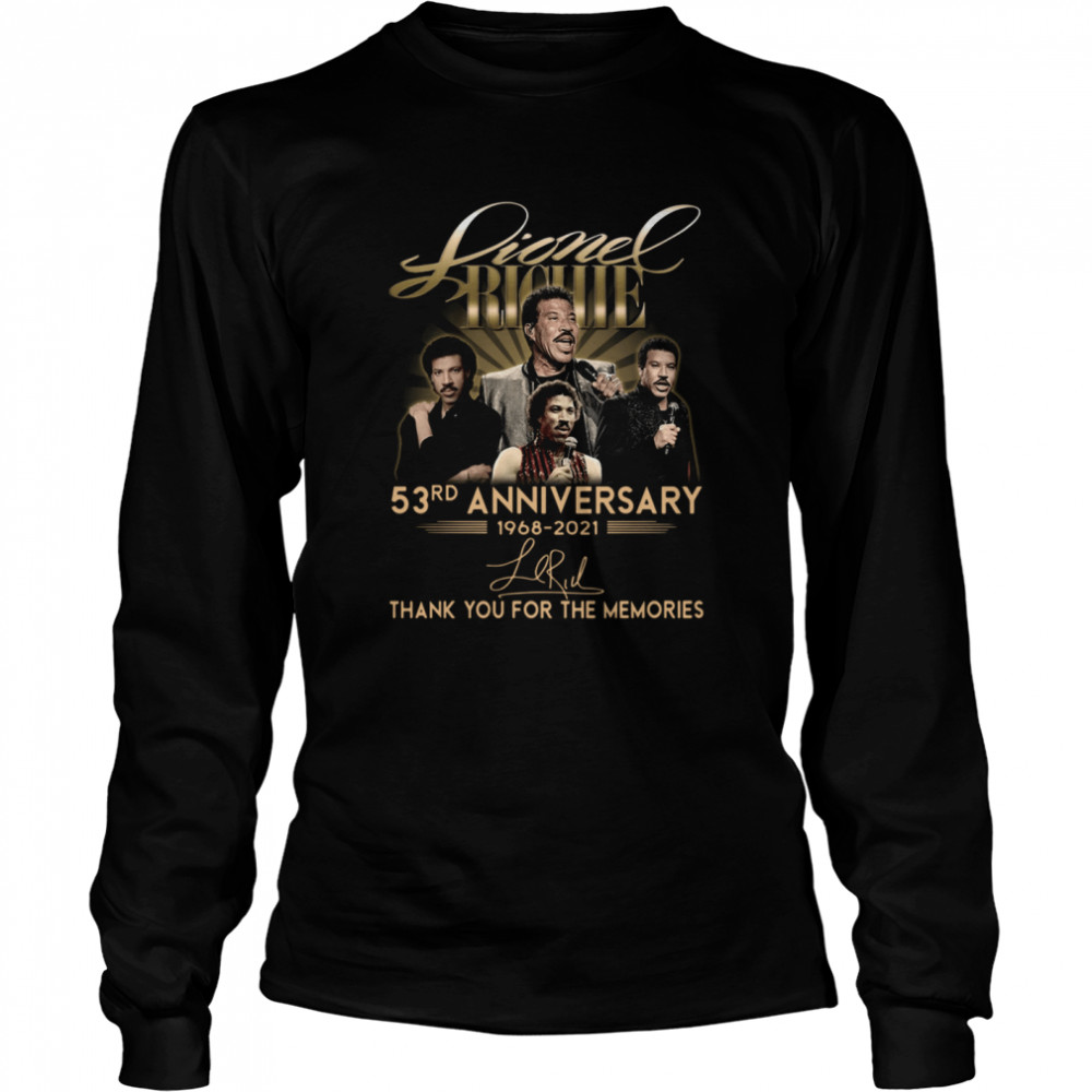 Lionel Richie 53rd anniversary 1968-2021 thank you for the memories signature shirt Long Sleeved T-shirt