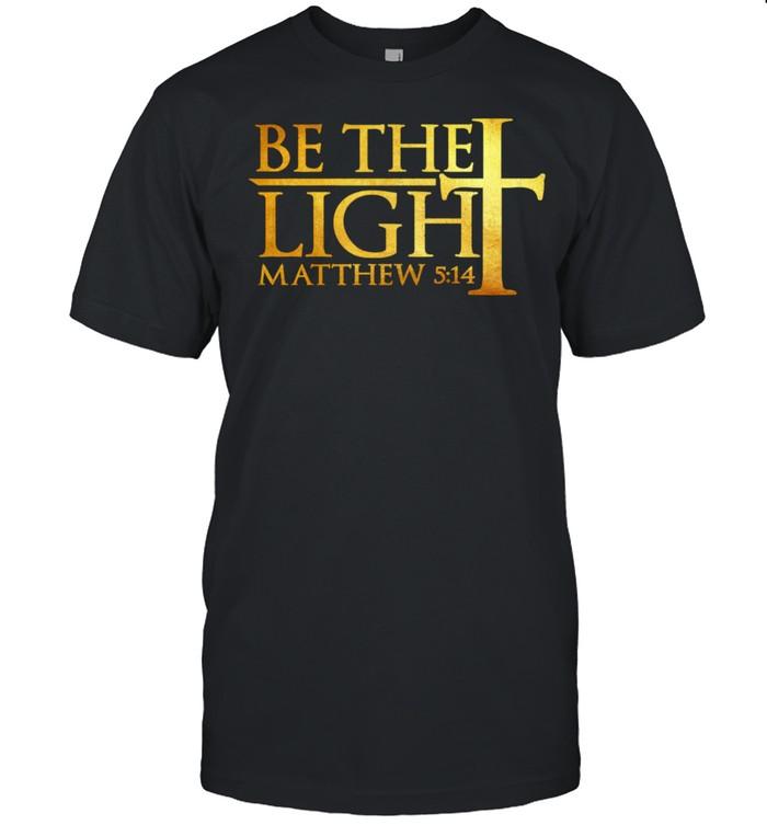 Sei das Licht Bibel Bibelstelle Jesus Christ Matthäus 514 Langarmshirt  Classic Men's T-shirt