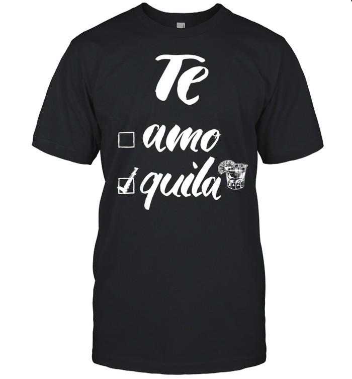 Te Amo or Tequila shirt Classic Men's T-shirt