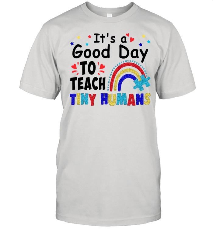Its A Good Day To Teach Tiny Humans Lgbt Rainbow shirt Classic Men's T-shirt