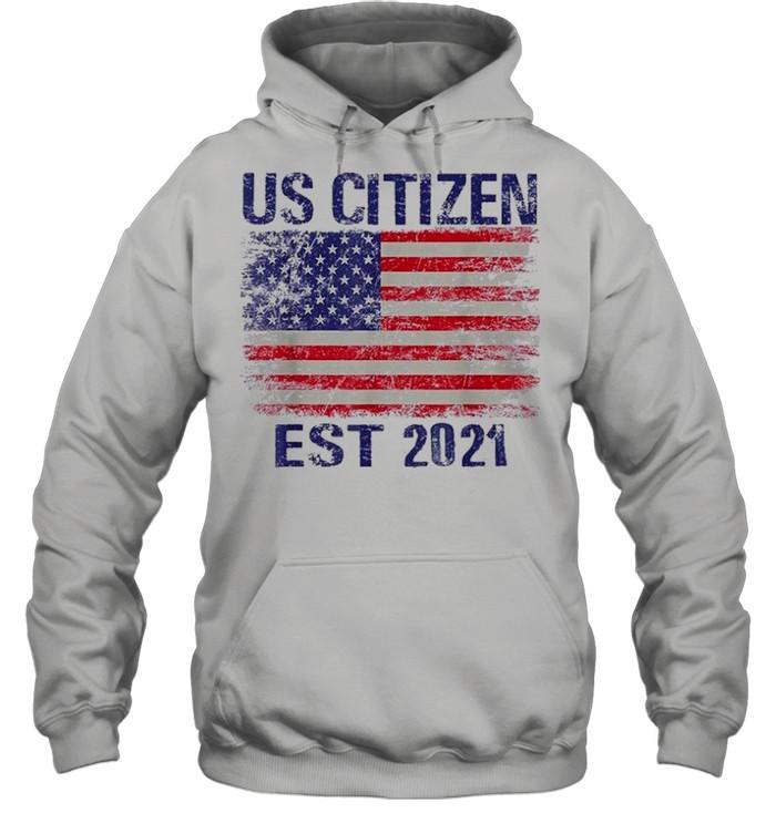 Personalized new american citizen est 2021 shirt Unisex Hoodie