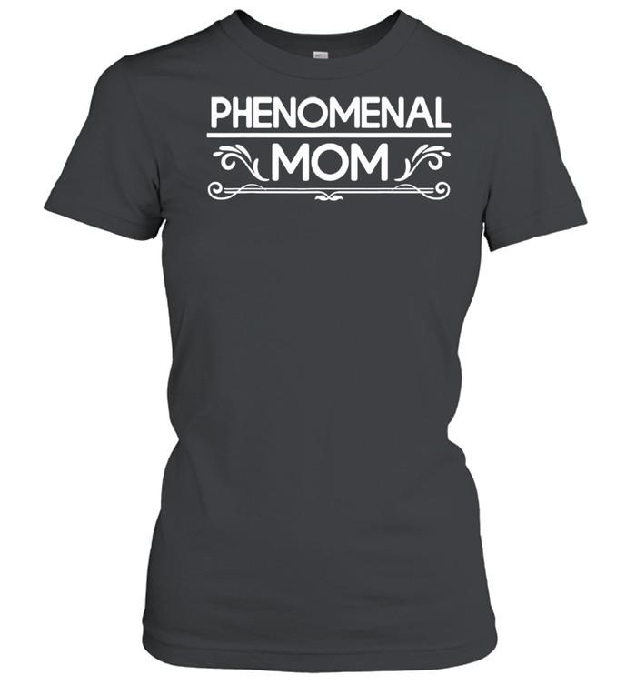 Phenomenal Mom shirt Classic Women's T-shirt