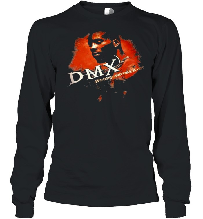 Dmx It's Dark And Hell Is Hot Rap  Long Sleeved T-shirt