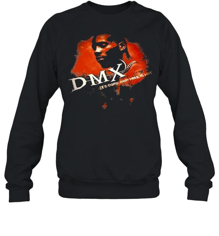 Dmx It's Dark And Hell Is Hot Rap  Unisex Sweatshirt