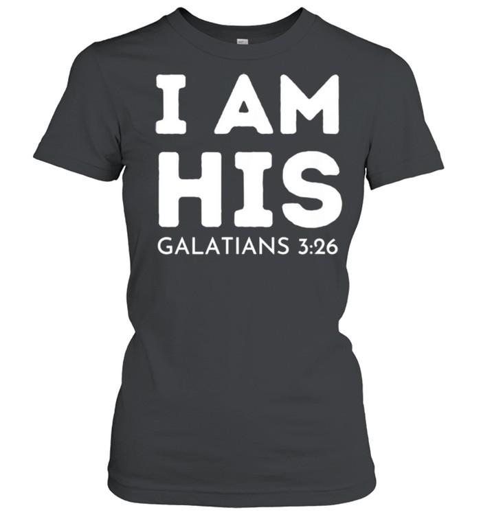 I Am His Galatians 326 shirt Classic Women's T-shirt