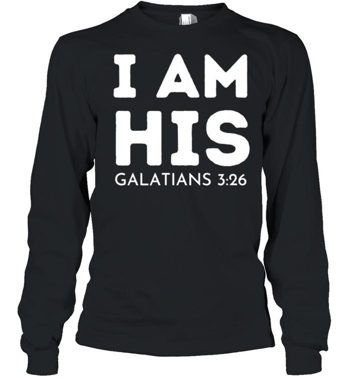 I Am His Galatians 326 shirt Long Sleeved T-shirt