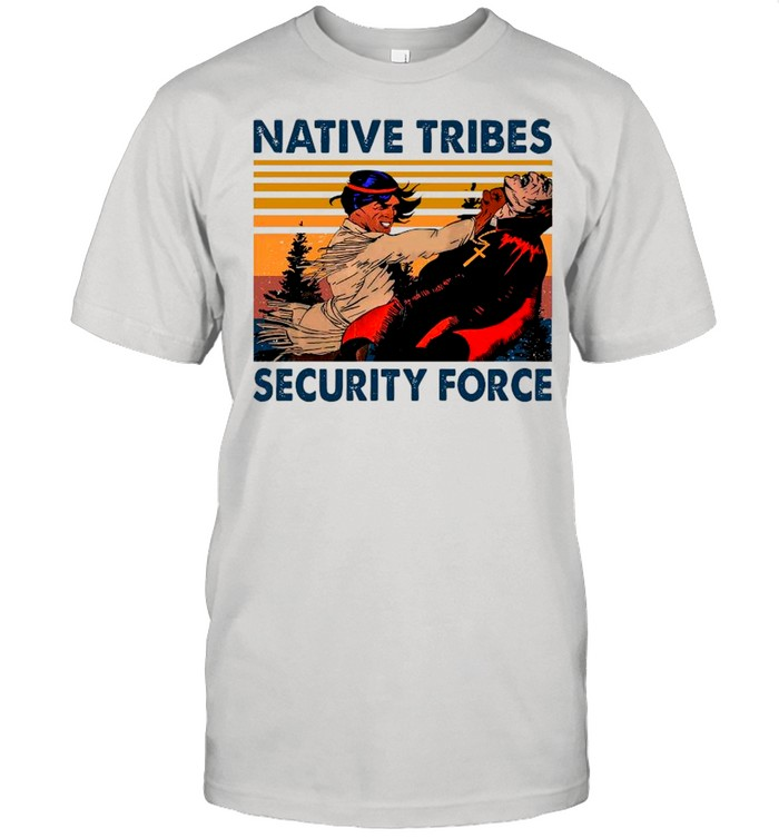 Native Tribes Security Force Vintage shirt Classic Men's T-shirt