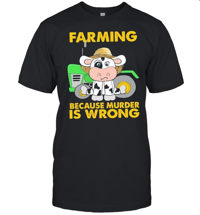 Cow farming because murder is wrong shirt Classic Men's T-shirt