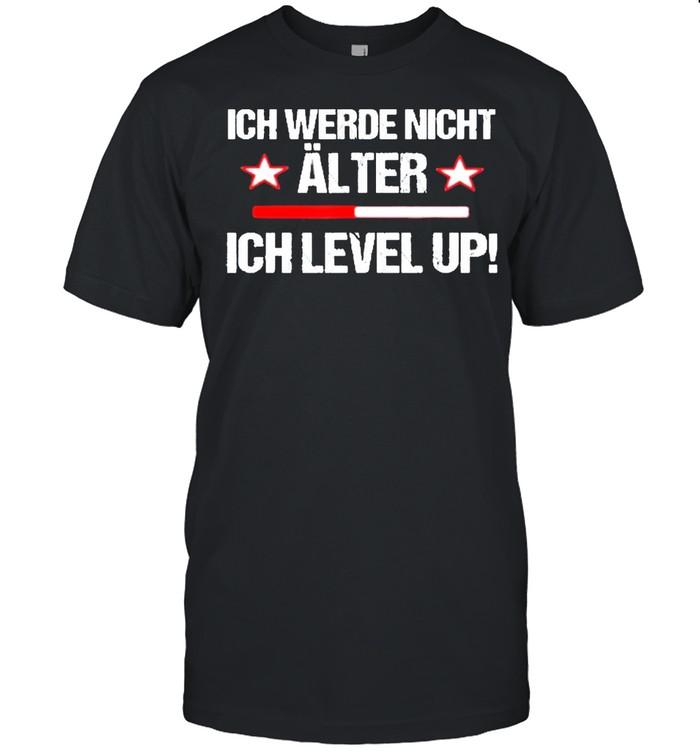 Ich werde nicht alter ich level up shirt Classic Men's T-shirt