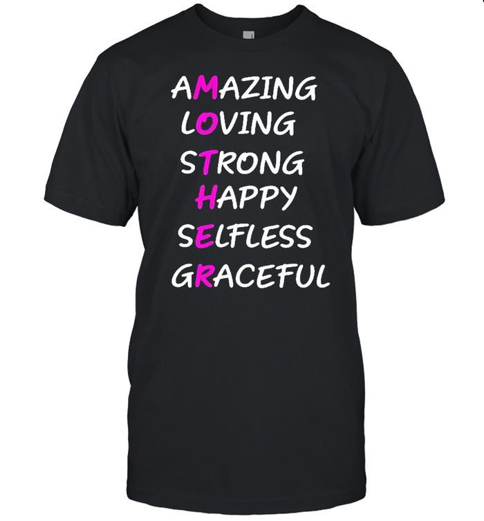 Amazing loving strong happy selfless graceful shirt Classic Men's T-shirt