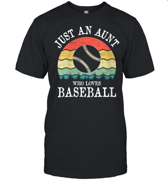 Just An Aunt Who Loves Baseball shirt Classic Men's T-shirt