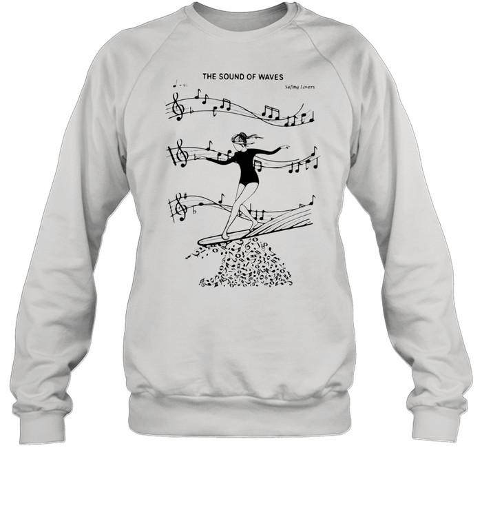 The Sound Of Waves Surfing Loves  Unisex Sweatshirt