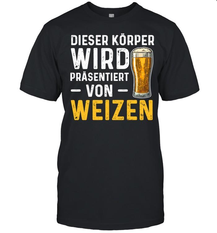 Weizenbier Dieser Körper Wird Präsentiert Bier Langarmshirt shirt Classic Men's T-shirt