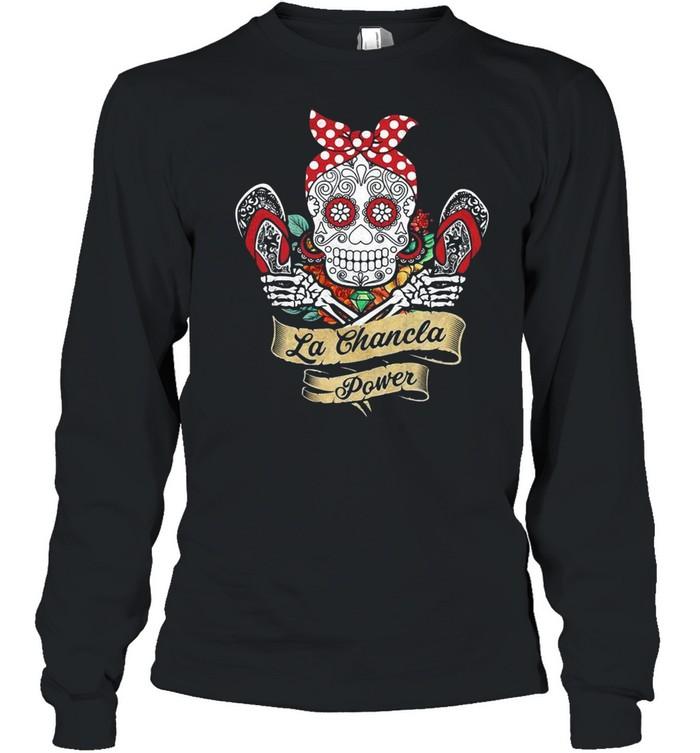 Sugar Skull La Chancla Power  Long Sleeved T-shirt