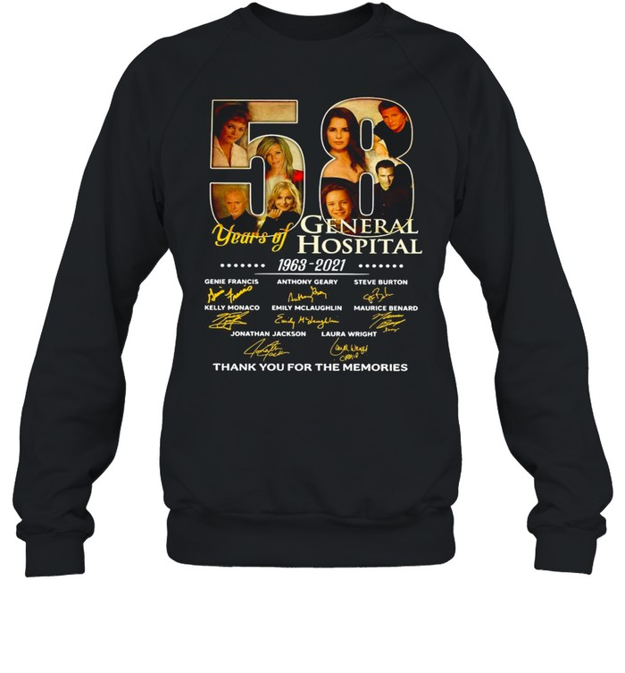 58 Years Of General Hospital 1963 2021 Signatures Thank You For The Memories shirt Unisex Sweatshirt