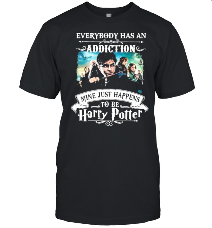 Everybody Has An Addiction Mine Just Happens To Be Harry Potter  Classic Men's T-shirt