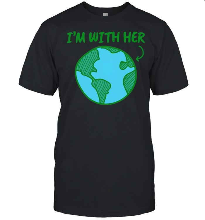 I'm With Her Earth Day T-shirt Classic Men's T-shirt