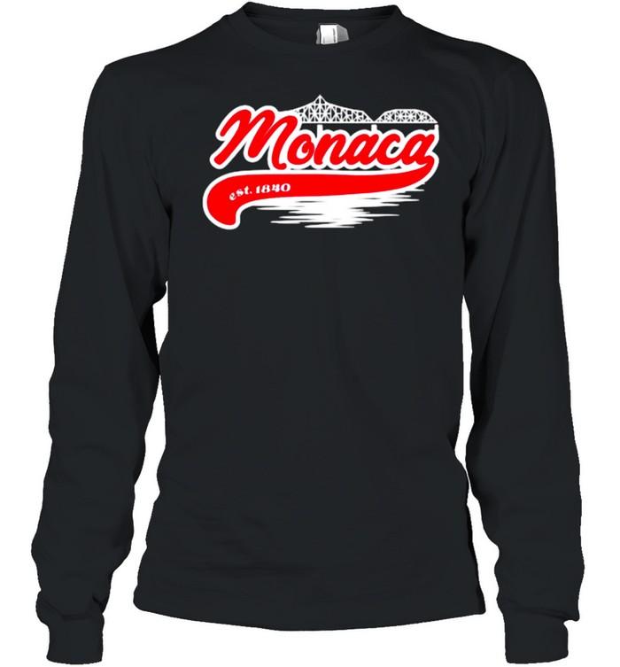 Monaca PA Hometown Est 1840 Long Sleeved T-shirt