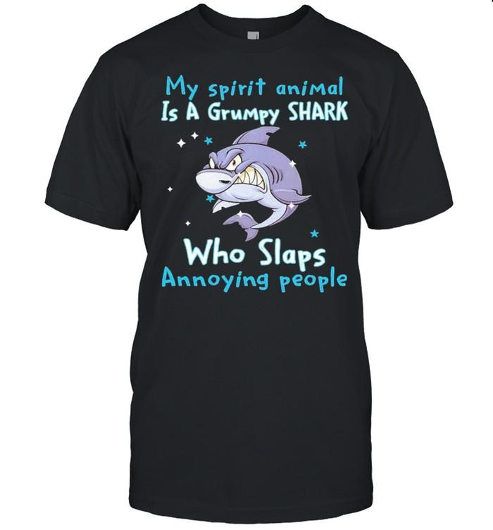 My Spirit Animal Is A Grumpy Shark Who Slaps Annoying People  Classic Men's T-shirt