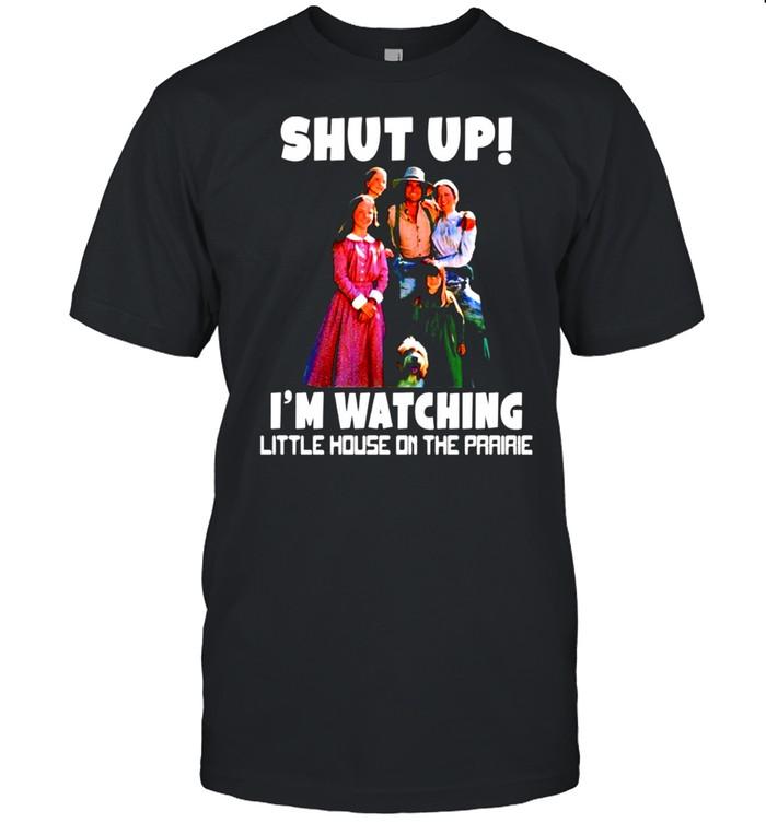 Shut up I'm watching little house on the prairie shirt Classic Men's T-shirt