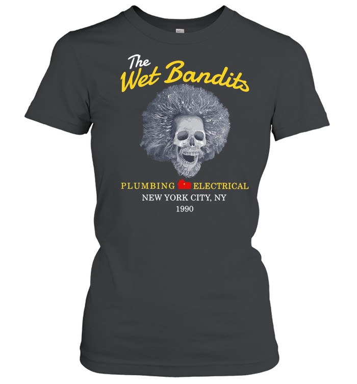 The west bandits plumbing electrical New York City NY 1990 shirt Classic Women's T-shirt
