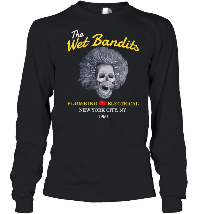 The west bandits plumbing electrical New York City NY 1990 shirt Long Sleeved T-shirt