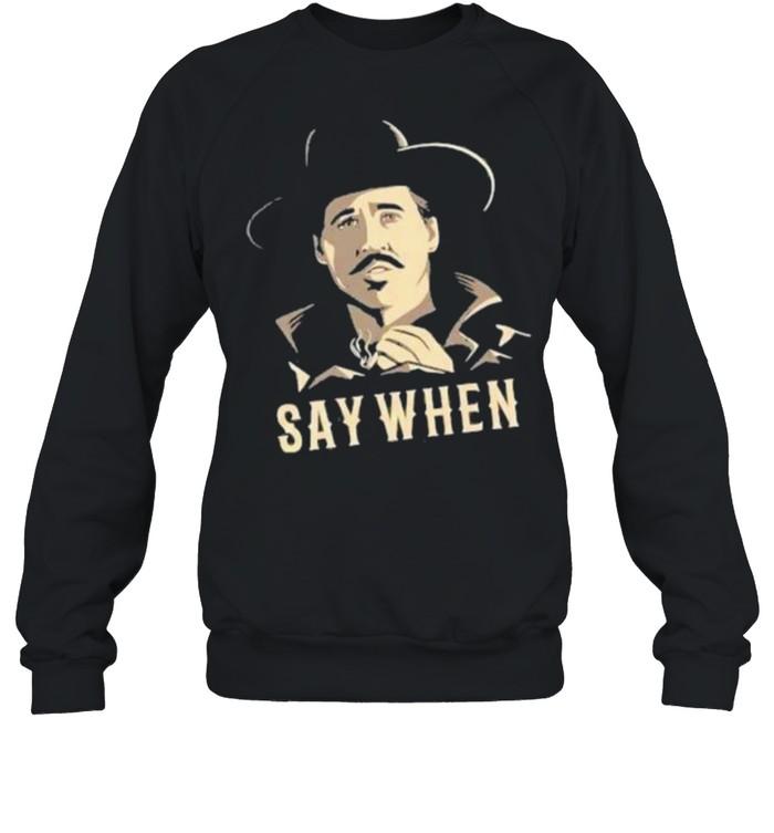 Say When Men Smoking  Unisex Sweatshirt