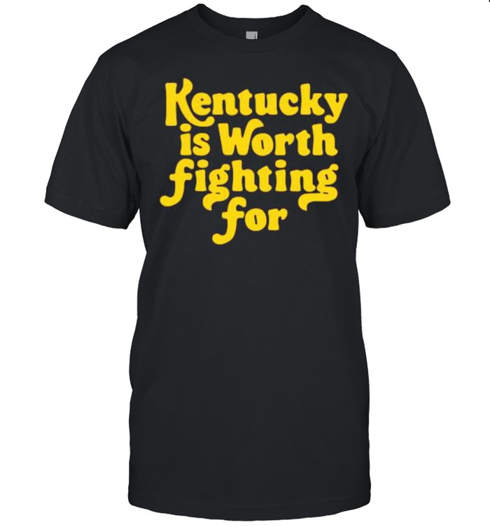 Kentucky is worth fighting for shirt Classic Men's T-shirt