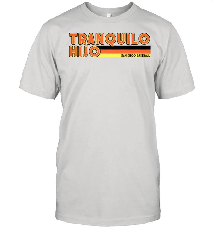 Tranquilo Hijo San Diego Padres shirt Classic Men's T-shirt