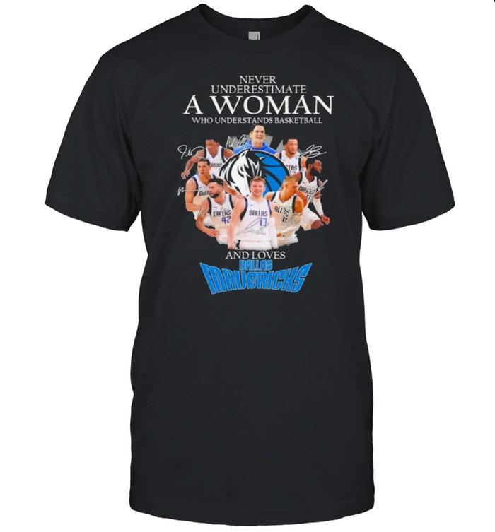 Never underestimate a woman who understands basketball and loves dallas mavericks shirt Classic Men's T-shirt