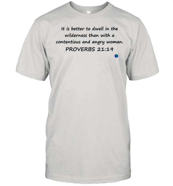 Bible Verse Proverbs 21.19 shirt Classic Men's T-shirt