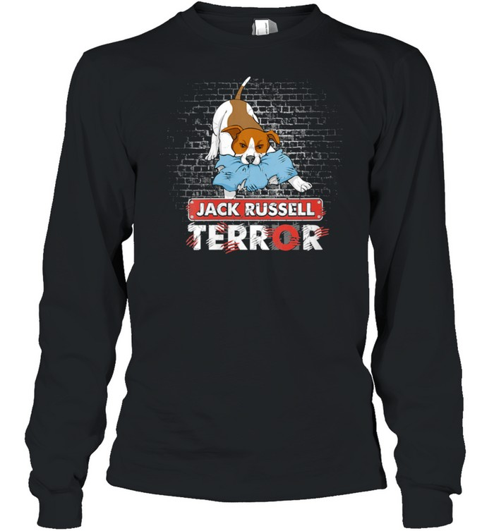 Jack Russell Terror Bad Dogs Jack Russell Terrier Dog shirt Long Sleeved T-shirt