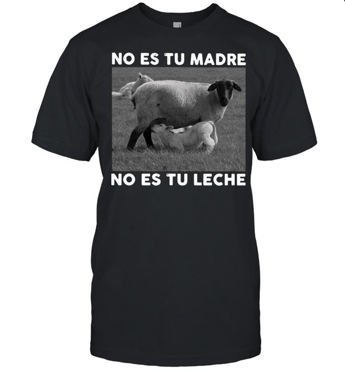 Sheep No Es Tu Madre No Es Tu Leche T-shirt Classic Men's T-shirt