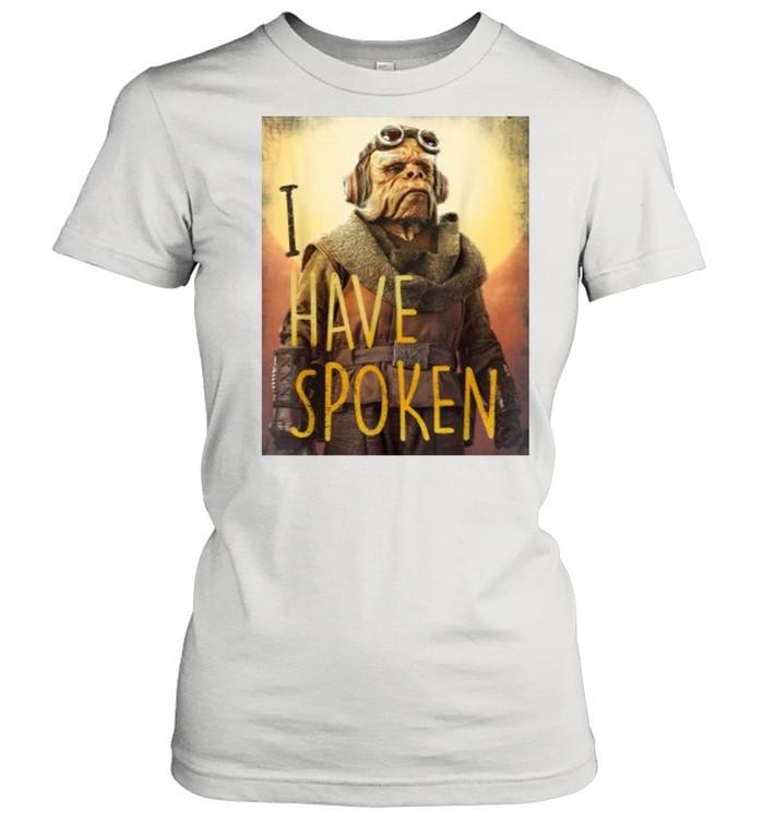 Star Wars The Mandalorian Have Spoken  Classic Women's T-shirt