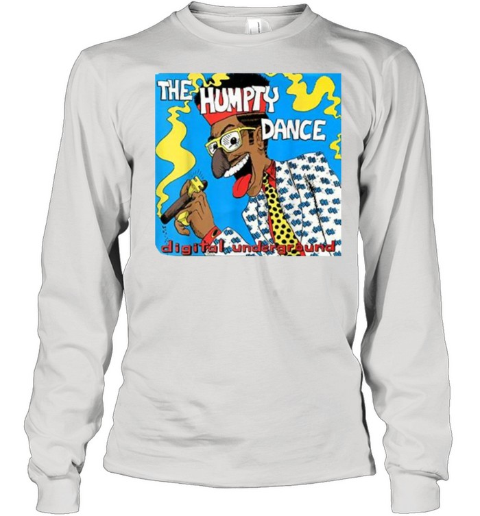 The Humpty Dance Shock Digital underground  Long Sleeved T-shirt