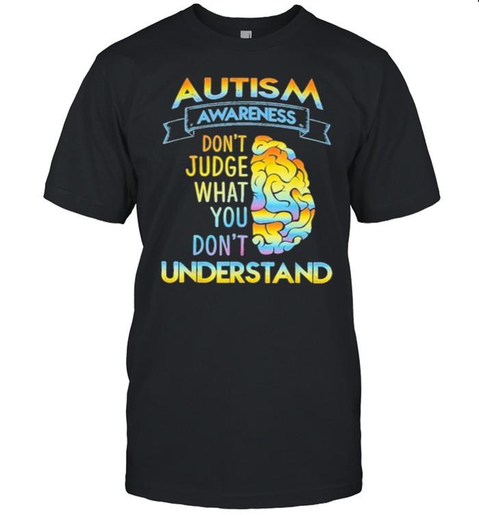 Autism awareness dont judge what you dont understand shirt Classic Men's T-shirt