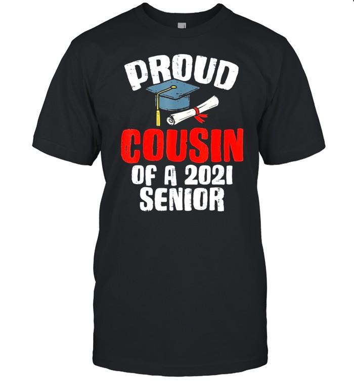 Proud Cousin Of A 2021 Senior Graduation shirt Classic Men's T-shirt
