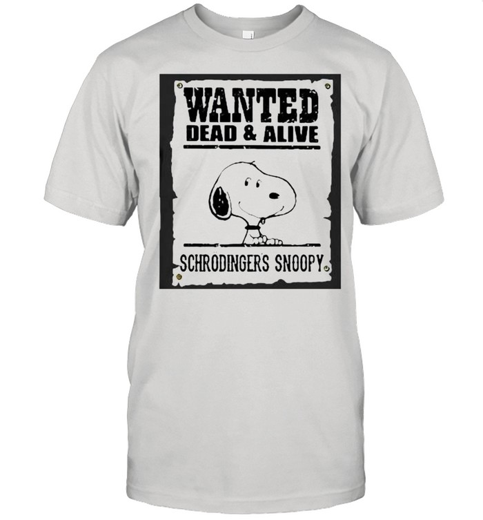 Wanted Dead And Alive Schrodingers Snoopy  Classic Men's T-shirt
