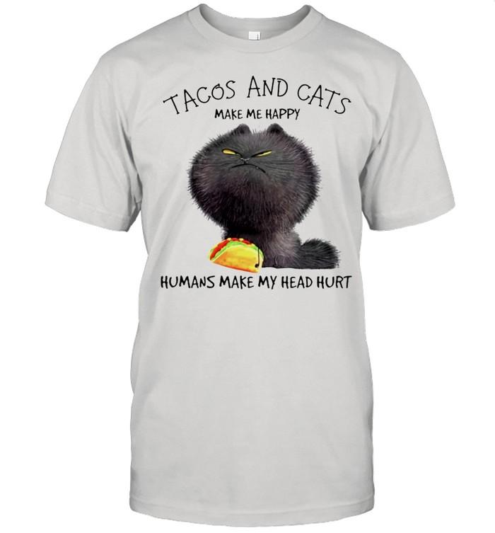 Tacos and cats make me happy humans make my head hurt shirt Classic Men's T-shirt