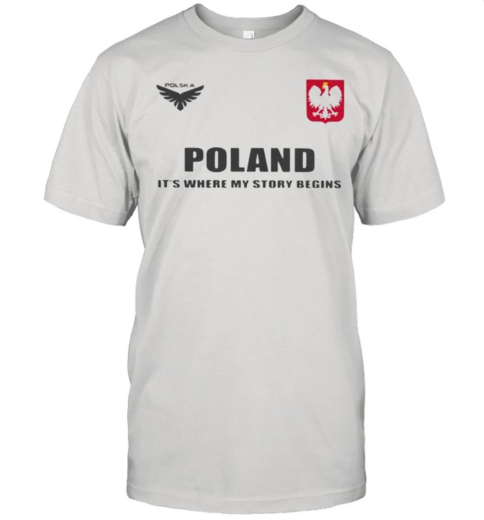 Poland DSA 5 Poland It's Where My Story Begins  Classic Men's T-shirt
