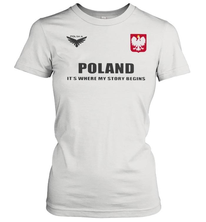 Poland DSA 5 Poland It's Where My Story Begins  Classic Women's T-shirt