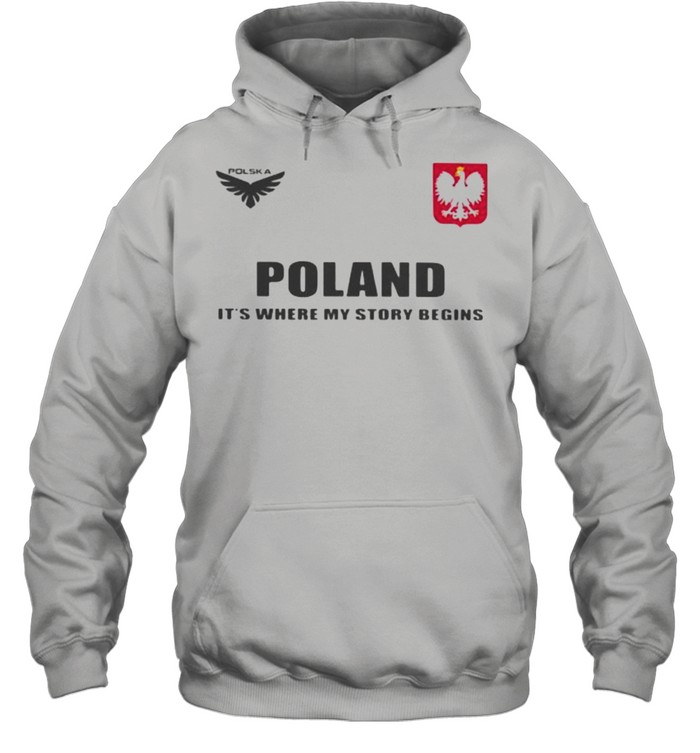 Poland DSA 5 Poland It's Where My Story Begins  Unisex Hoodie