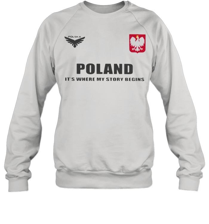 Poland DSA 5 Poland It's Where My Story Begins  Unisex Sweatshirt