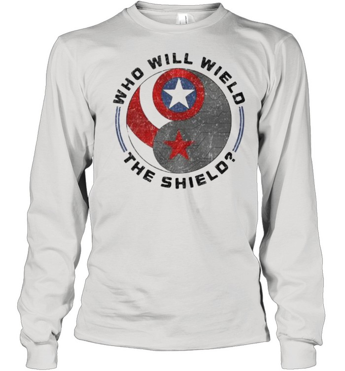 Who will wield the shield captain america logo shirt Long Sleeved T-shirt