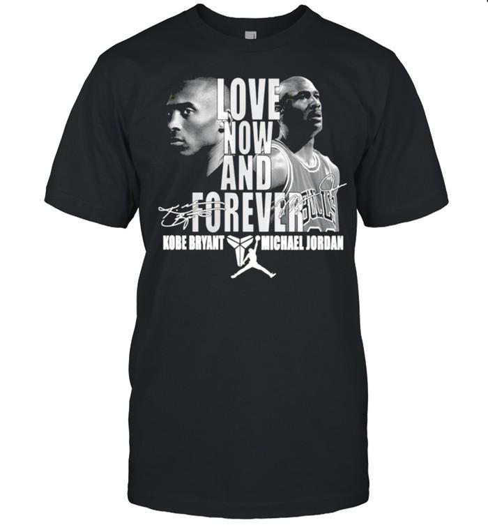 Kobe Bryant and Michael Jordan love now and forever basketball signature shirt Classic Men's T-shirt