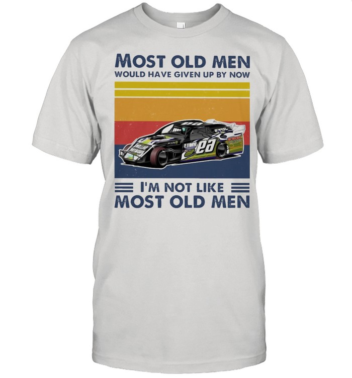 Racing Most old men would have given up by now Im not like most old men vintage shirt Classic Men's T-shirt