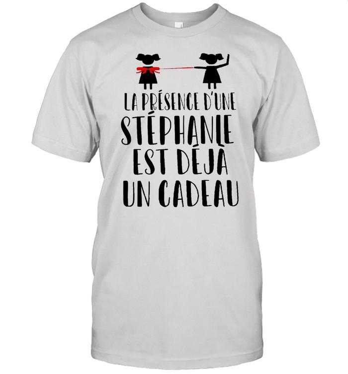 La Présence D'une Stephanie Est Déjà Un Cadeau T-shirt Classic Men's T-shirt