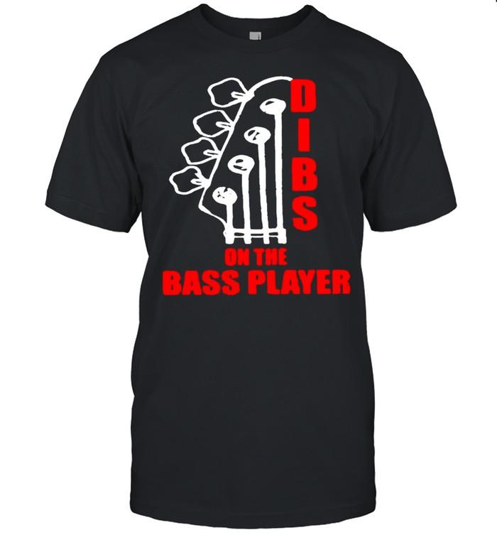 Dibs on the bass player shirt Classic Men's T-shirt