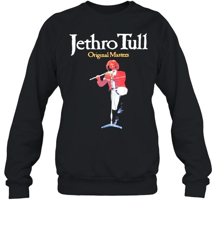 Jethro Tull original masters shirt Unisex Sweatshirt