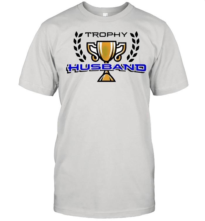 Trophy husband champions cup shirt Classic Men's T-shirt
